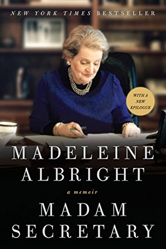 Book cover from Madam Secretary: A Memoir by Madeleine Albright