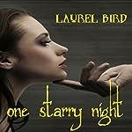 One Starry Night | Laurel Bird