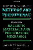 Ballistic Materials and Penetration Mechanics, Roy C. Laible, 0444419284