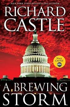 A Brewing Storm: A Derrick Storm Short by [Castle, Richard]