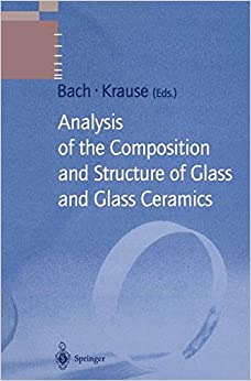 Analysis of the Composition and Structure of Glass and Glass Ceramics (Schott Series on Glass and Glass Ceramics)