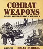 Combat Weapons, Brian Burrell, 0902875353
