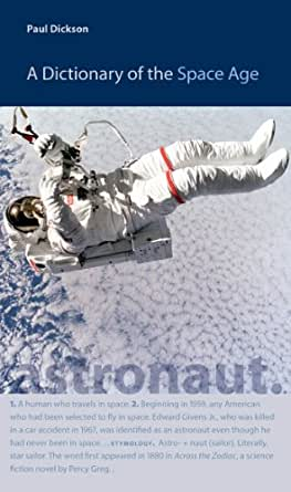 A Dictionary of the Space Age (New Series in NASA History ...
