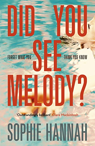Did you see melody kindle edition by sophie hannah mystery did you see melody by hannah sophie fandeluxe Ebook collections