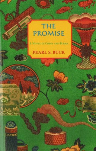 Read Online The Promise (Oriental Novels of Pearl S. Buck Series) pdf