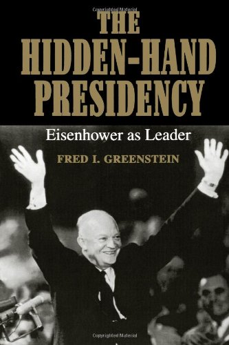 The Hidden�Hand Presidency