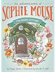 The Hidden Cottage (18) (The Adventures of Sophie Mouse)