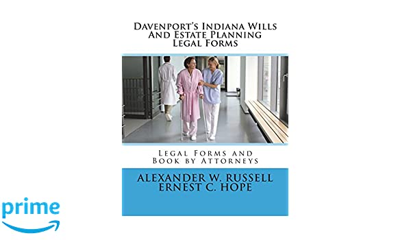 Davenports Indiana Wills And Estate Planning Legal Forms Alexander - Indiana legal forms