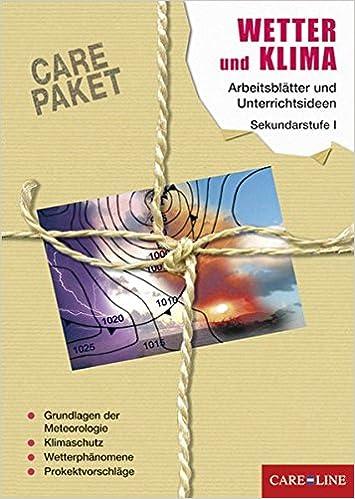 CARE-PAKET Wetter und Klima: Arbeitsblätter und Unterrichtsideen für ...