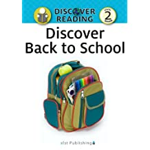 Discover Back to School: Level 2 Reader (Discover Reading)