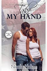 Take My Hand by Nicola Haken (2013-10-07) Mass Market Paperback