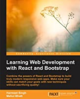 Learning Web Development with React and Bootstrap Front Cover