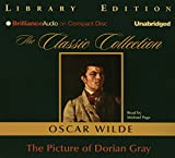 The Picture of Dorian Gray (Classic Collection (Brilliance Audio))