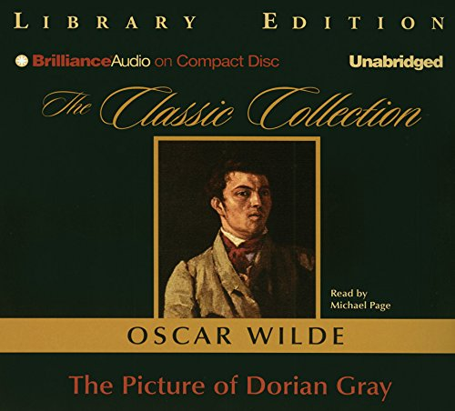 The Picture of Dorian Gray (Classic Collection (Brilliance Audio)) by Brand: Brilliance Audio on CD Unabridged Lib Ed