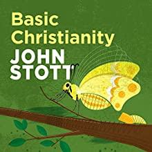 Basic Christianity Audiobook by John Stott Narrated by Neil Gardner