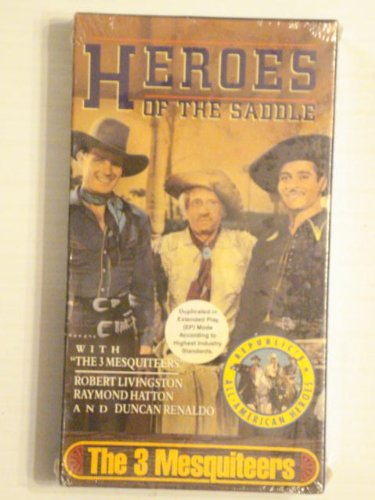 - Heroes of the Saddle: The Three Mesquiteers [VHS]
