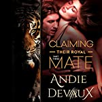 Claiming Their Royal Mate, Book 3 | Andie Devaux