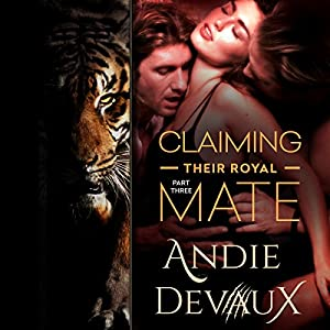 Claiming Their Royal Mate, Book 3 Audiobook