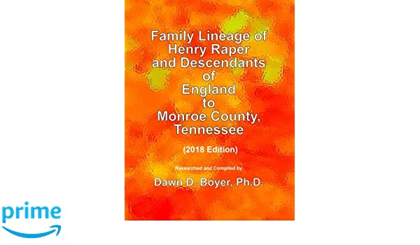 Family Lineage of Henry Raper and Descendants of England to