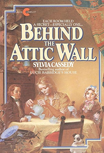 Behind the Attic Wall (Avon Camelot Books) by HarperColl