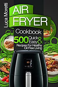 Air Fryer Cookbook by Luca Moretti ebook deal