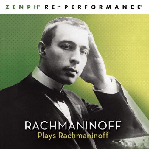 Rachmaninoff Plays Rachmaninof...