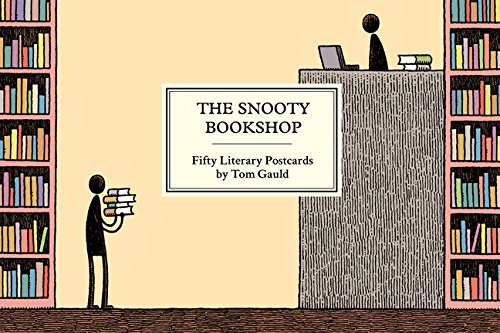 The Snooty Bookshop: Fifty Literary Postcards by Tom Gauld