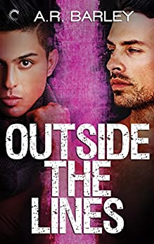 Outside the Lines (The Boundaries Series) by [Barley, A.R.]