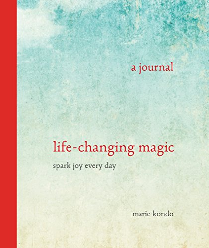 Book cover from Life-Changing Magic: A Journal - Spark Joy Every Day (The Life Changing Magic of Tidying Up) by Marie Kondō