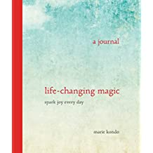Life-Changing Magic: A Journal - Spark Joy Every Day