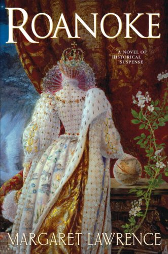 Roanoke: A Novel of Elizabethan Intrigue cover