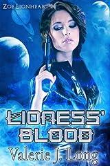 Lioness' Blood (Zoe Lionheart Book 2)