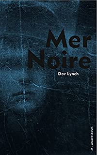Mer noire, Lynch, Dov