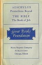 AESCHYLUS PROMETHEUS BOUND, THE BIBLE THE…