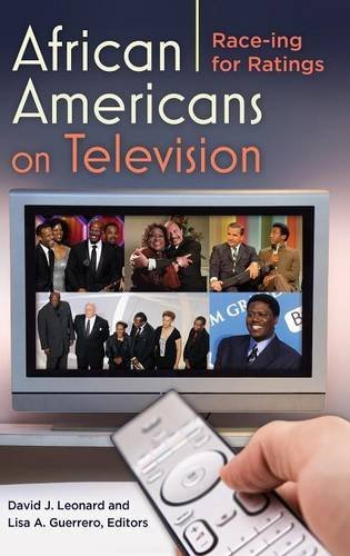 African Americans on Television: Race-ing for Ratings
