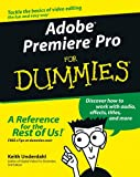 Adobe Premiere Pro For Dummies (For Dummies (Computers))