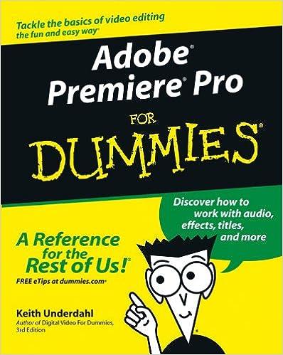 Amazon com: Adobe® Premiere® Pro For Dummies® (For Dummies
