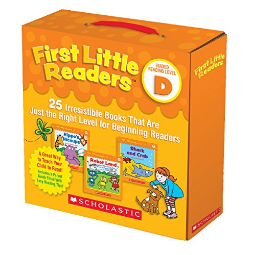 Reader Scholastic (First Little Readers Parent Pack: Guided Reading Level D: 25 Irresistible Books That Are Just the Right Level for Beginning Readers)