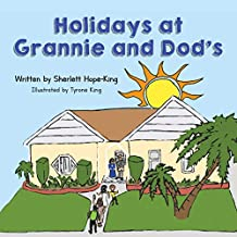 Holidays at Grannie and Dod's