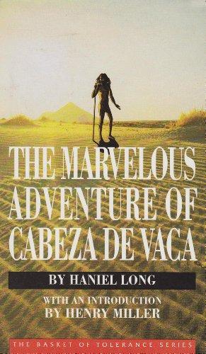 The Marvelous Adventure of Cabeza De Vaca (Basket of Tolerance Series)