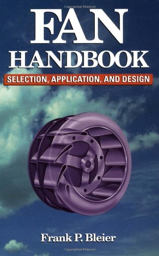 Fan Handbook: Selection, Application, and DesignfromBrand: McGraw-Hill Professional