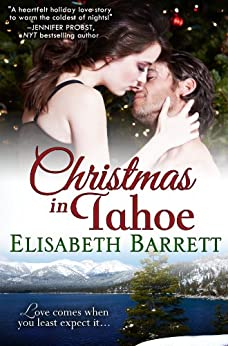 Christmas in Tahoe (West Coast Holiday Book 1) by [Barrett, Elisabeth]