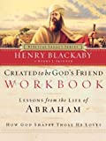 Created to Be God's Friend, Henry Blackaby, 0785263918