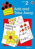 img - for Add and Take Away (Learning at Home) book / textbook / text book