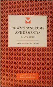 Book Down's Syndrome and Dementia (Practitioners' Guides)