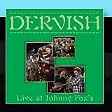 Dervish - Live At Johnny Fox's