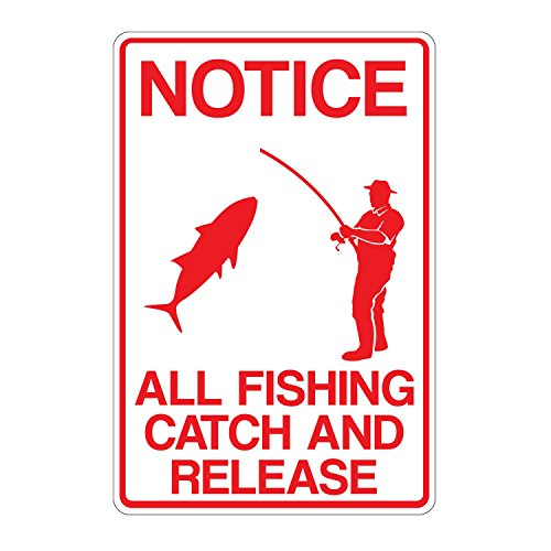 Notice Catch and Release 10