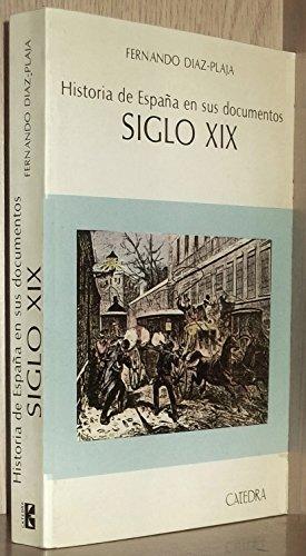 Historia de España en sus documentos : siglo XIX: Amazon.es: Diaz-Plaja, Fernando: Libros