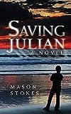 img - for Saving Julian book / textbook / text book