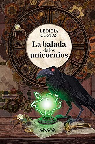 Amazon.com: La balada de los unicornios (Literatura Juvenil ...